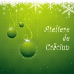 Ateliere de Crăciun