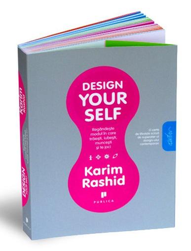 design yourself karim rashid