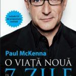 O viaţă nouă în 7 zile – Paul McKenna