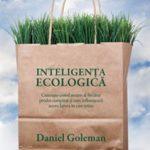 Inteligenţa ecologică – Daniel Goleman