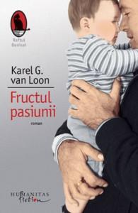 Fructul pasiunii – Karel G. van Loon