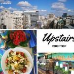 Upstairs Rooftop – o masă bună la înălţime