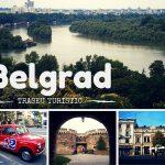 Traseu turistic prin Belgrad