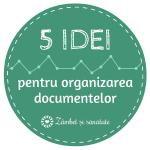 5 idei pentru depozitarea și organizarea documentelor