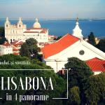 Lisabona în 4 panorame