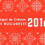 Târguri de Crăciun în București {decembrie 2016}