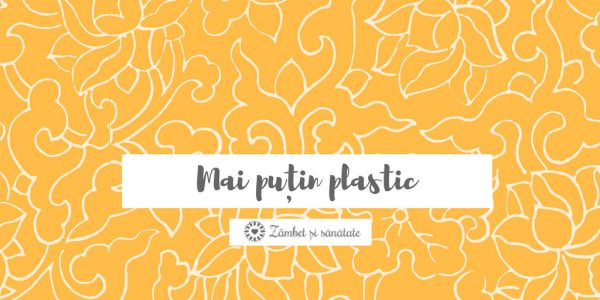 cum sa reduci consumul de plastic