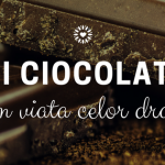 Provocarea de azi: fii o ciocolată
