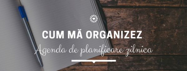 cum sa te organizezi agenda