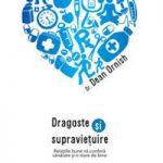 Dragoste şi supravieţuire – dr. Dean Ornish