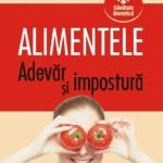 Alimentele – adevăr şi impostură – Laurent Chevallier